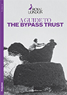 A guide to the bypass trust