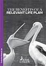 The benefits of a relevant life plan sales aid